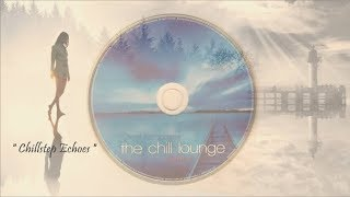 Paul Hardcastle - Chillstep Echoes [Chill Lounge Vol 2]