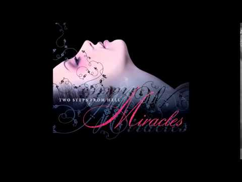 Two Steps From Hell - Compass (Miracles)