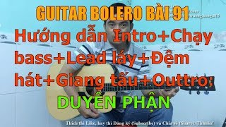 Duyên Phận  - (Hướng dẫn Intro+Chạy Bass+Lead láy+Đệm hát+Giang tấu+Outtro) - Bài 91