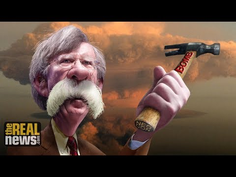 John Bolton: 'The Most Dangerous American'