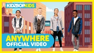 KIDZ BOP Kids - Anywhere (Official Music Video) [KIDZ BOP Summer '18]