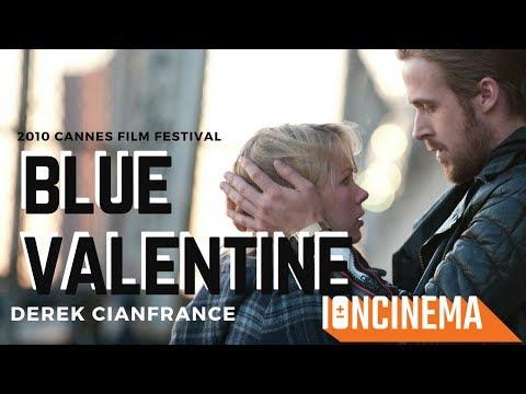 Derek Cianfrance's Blue Valentine  2010 Cannes Film Festival Un Certain Regard