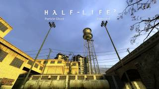 Half-Life 2 OST — Particle Ghost (Extended)