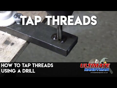 How to tap threads using a drill