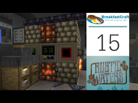 15 | Rustic Waters - Ember Ore Factory | 1.12.2 Modded Minecraft | Breakfastcraft