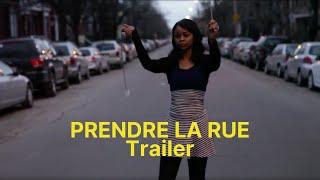 """Bande-annonce """"Prendre la rue /Trailer """"Take the Streets """""""