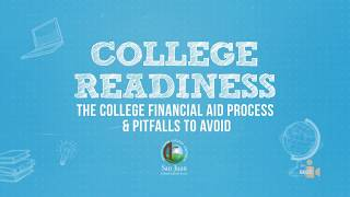 San Juan USD: College Readiness - The College Financial Aid Process
