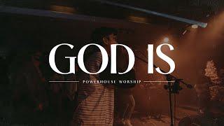 God Is (Live) | Poweŗhouse Worship ft. Jericho Arceo