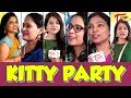 KITTY PARTY | Women's Kitty Party Games | Funny Videos | TeluguOne