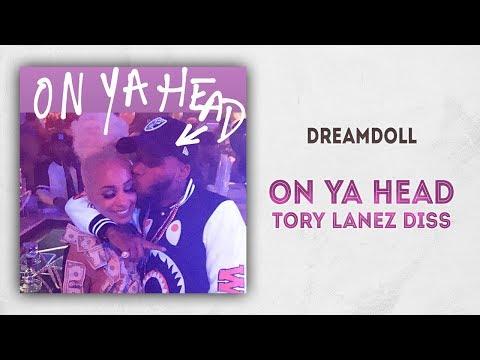DreamDoll – On Ya Head (Tory Lanez Diss)