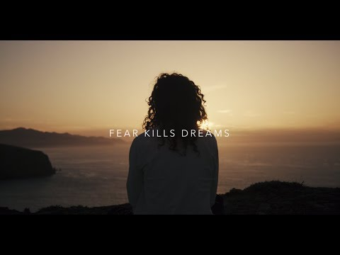 Fear Kills Dreams