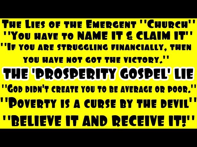 The Prosperity Gospel LIE - Exposing The Emergent