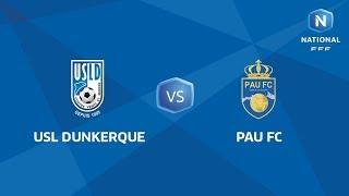 J20 : USL Dunkerque - Pau FC I National FFF 2018-2019