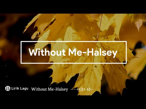 without-me---halsey-(lirik-video)-|-lirik-lagu-🎵