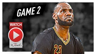 LeBron James Game 2 Triple-Double Highlights vs Warriors 2017 Finals - 29 Pts, 14 Ast, 11 Reb