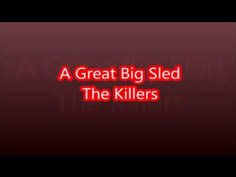 A Great Big Sled - The Killers (2006)