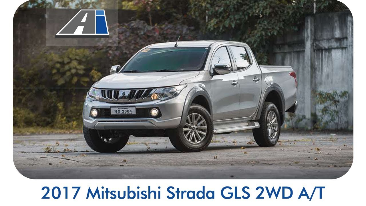 2017 Mitsubishi Strada GLS 2WD A/T - Car Reviews