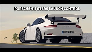 Roblox Porsche 911 GT3RS Launch Control Test
