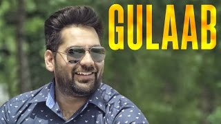 Gulaab | Kulwinder Gill | Happy Raikoti | Latest Punjabi Song 2015 | Speed Records