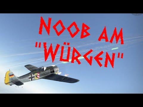 """Der Noob am """"Würgen"""" - Focke-Wulf Fw 190 A-4 """"Würger"""" - War Thunder"""