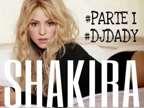 Mega Enganchado Shakira Parte 1 Temas Exitos #DjDady2019