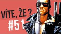#51 ● VÍTE, ŽE...?