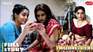 Charmsukh Chawl house || Full Story || Explained || Ullu || Web Series || 2021 || @FILMI REVIEW Thumb