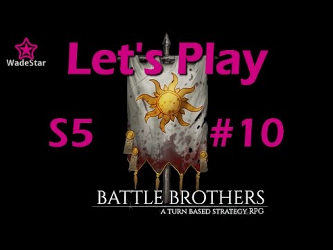 Battle Brothers Let's Play 10 | Series 5 | Commerce
