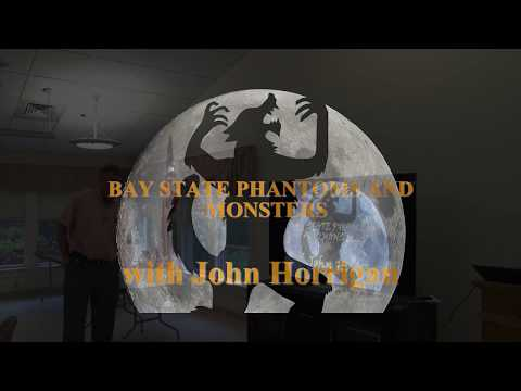 Norfolk Senior Center - John Horrigan on Bay State Phantoms and Monsters