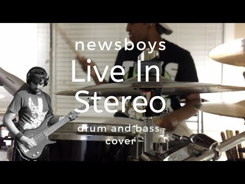 newsboys---live-in-stereo-(drums-and-bass-cover)