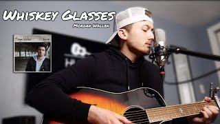 Whiskey Glasses - Morgan Wallen - Hunter Braley Cover Video