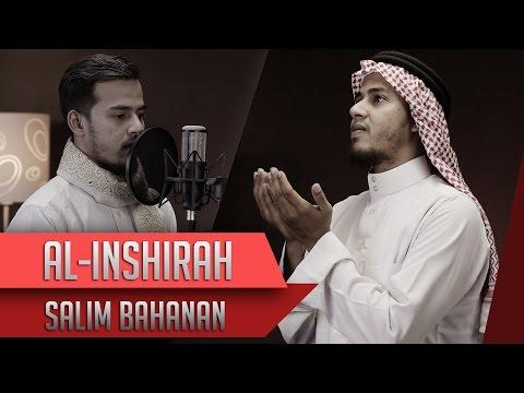 Surat Al Inshirah - Salim Bahanan