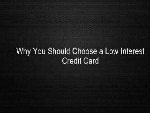 Why You Should Choose Low Interest Credit Card