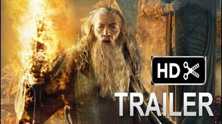 The Silmarillion movie Trailer- Return Of Sauron 2019,Hugo Weaving Concept Trailer(fan made)