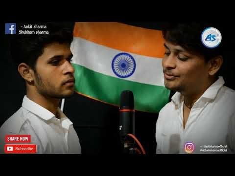 Jab 0 Diya Mere Bharat Ne & Aye Watan Cover / Ankit Shubham Sharma / AS. Records