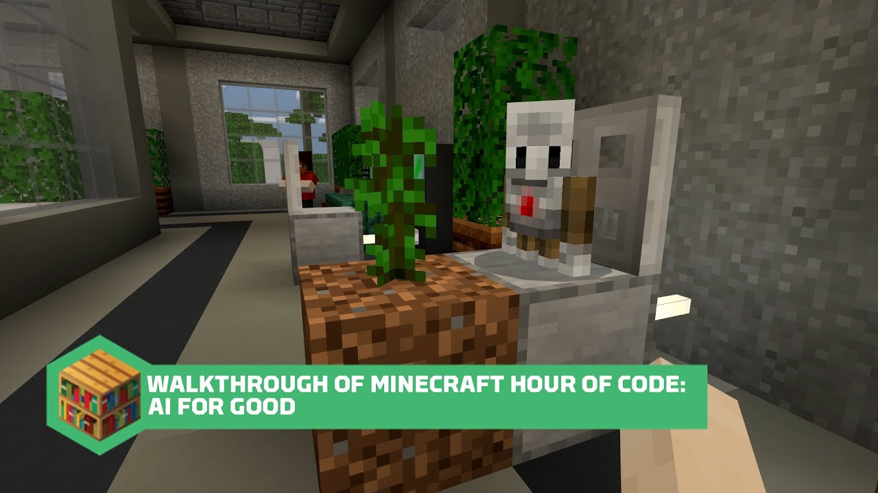 Walkthrough of Minecraft Hour of Code: AI for Good YouTube