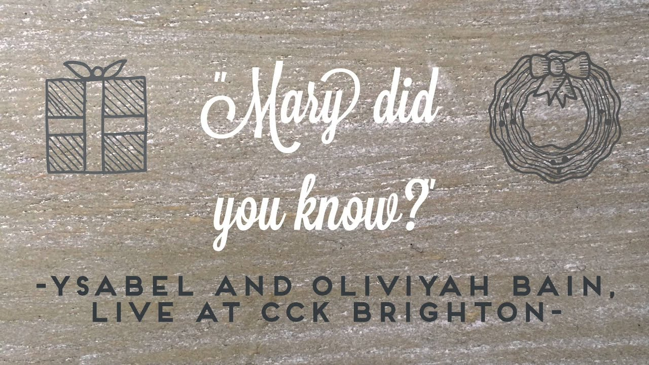 Mary Did You Know //  Ysabel & Oliviyah Bain Cover Image