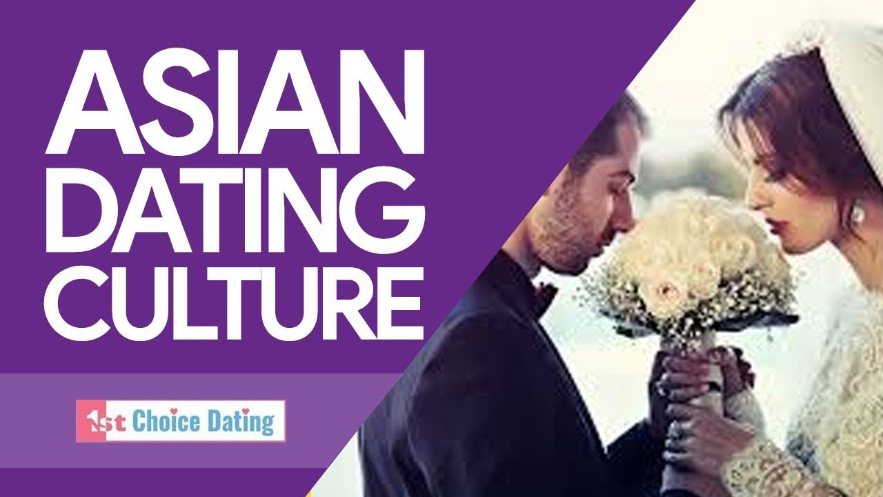 Asian culture and dating