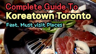 Complete Guide to Koreatown To…