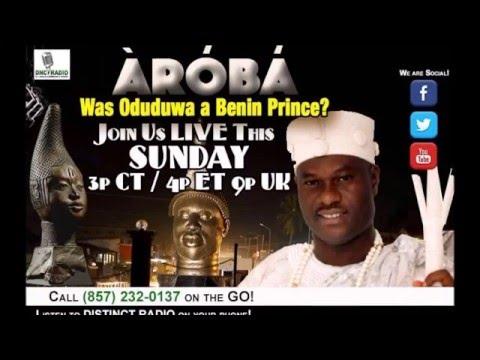 Àrọ́bá : Was Oduduwa a Benin Prince?