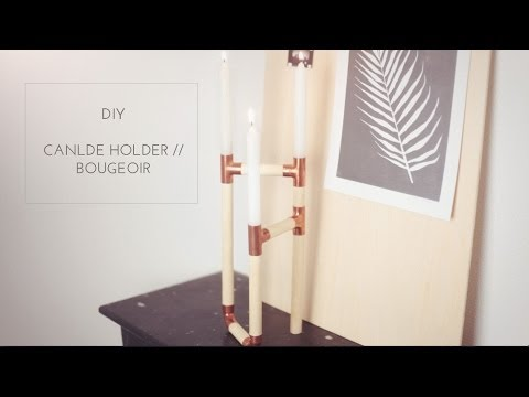 DIY Copper Candle Holder // Bougeoir En Cuivre