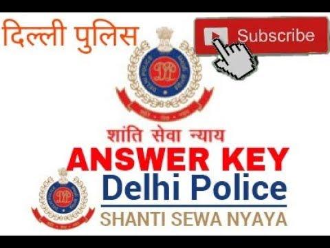 DELHI POLICE Constables - Male and Female in Delhi Police- 2017 Uploading of Tentative Answer Keys