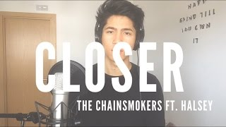 Closer - The Chainsmokers ft. Halsey (Cover) by Chase Martinez