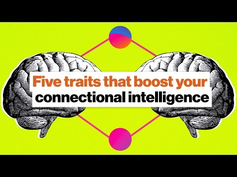 5 traits that boost your connectional...