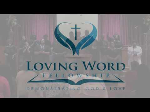 Loving Word Fellowship 062916R
