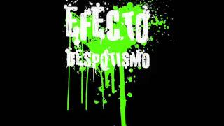 EFECTO DESPOTISMO -   Zbytečnosti  -  2015