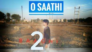 Baaghi 2 : O saathi/Dance cover by vicky solanki/ tiger shroff  /disha patani/arko