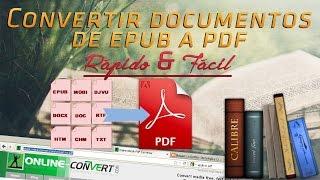 Como Convertir Epub a PDF| Online o Calibre Portable | Rápido & Fácil