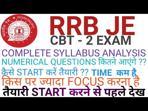 RRB JE CBT-2 SYLLABUS | COMPLETE ANALYSIS | HOW TO START PREPARATION