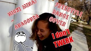 Nicki Minaj - Anaconda Freestyle Dance Cover